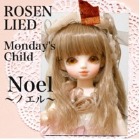 ROSEN LIED Monday's Child(月曜子)